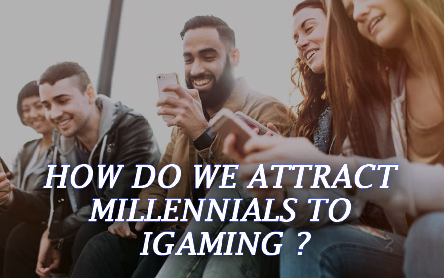5 Modern Ways to attract Millennials to iGaming