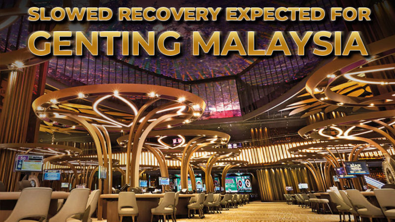 Genting Malaysia: Projected Recovery Slowed