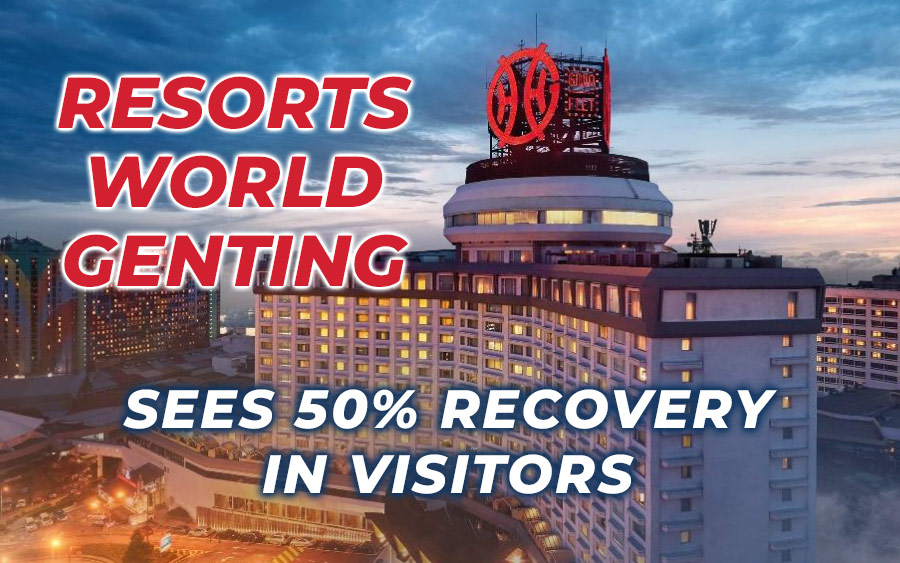 Resorts World Genting Back to 50% Capacity