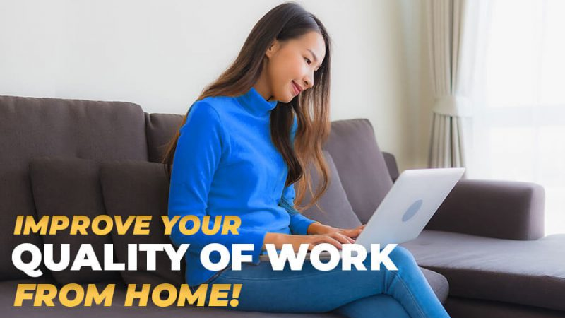 Improve your quality of working from home! - GamingSoft News