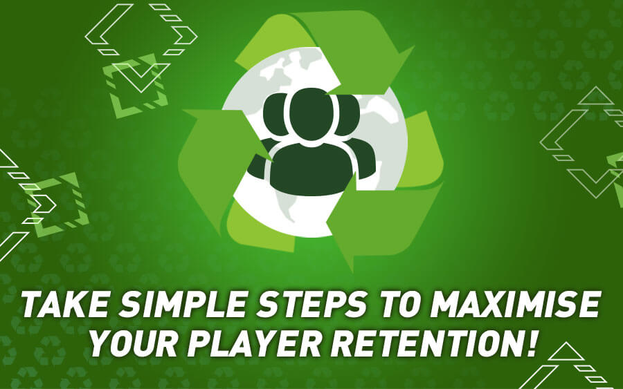 3 Steps for Better Casino Player Retention