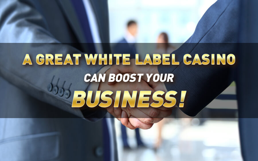 What makes a good White Label Casino?