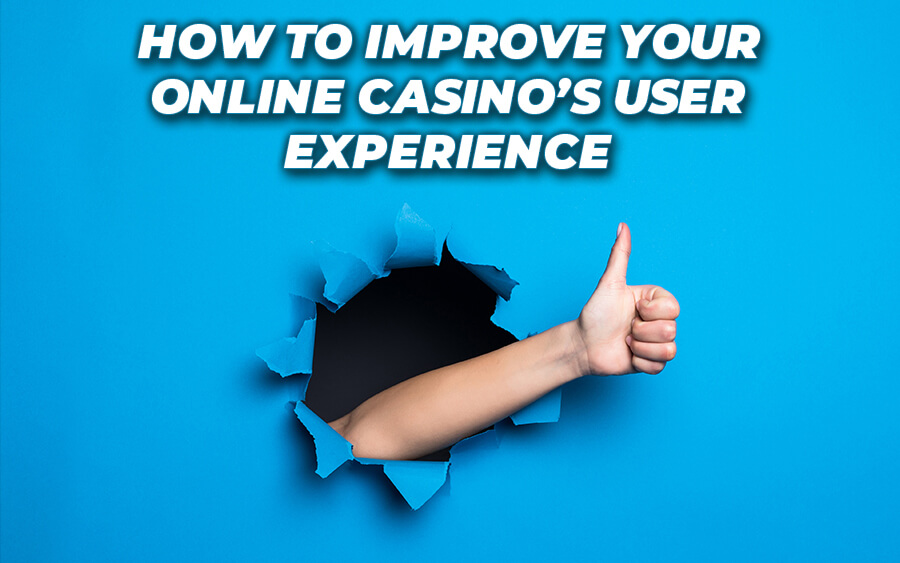 How to improve your online casino's UX