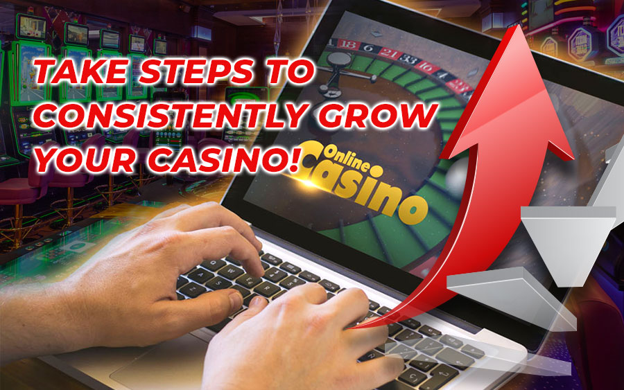 Tips to ensure your online casino's growth