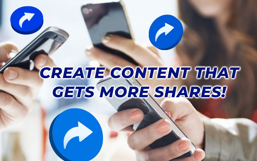 Create content that gets more shares!