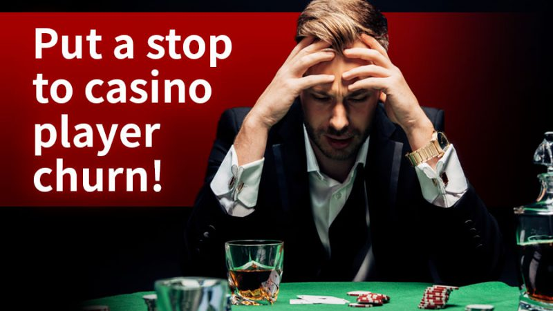 Put a stop to casino player churn! - GamingSoft News