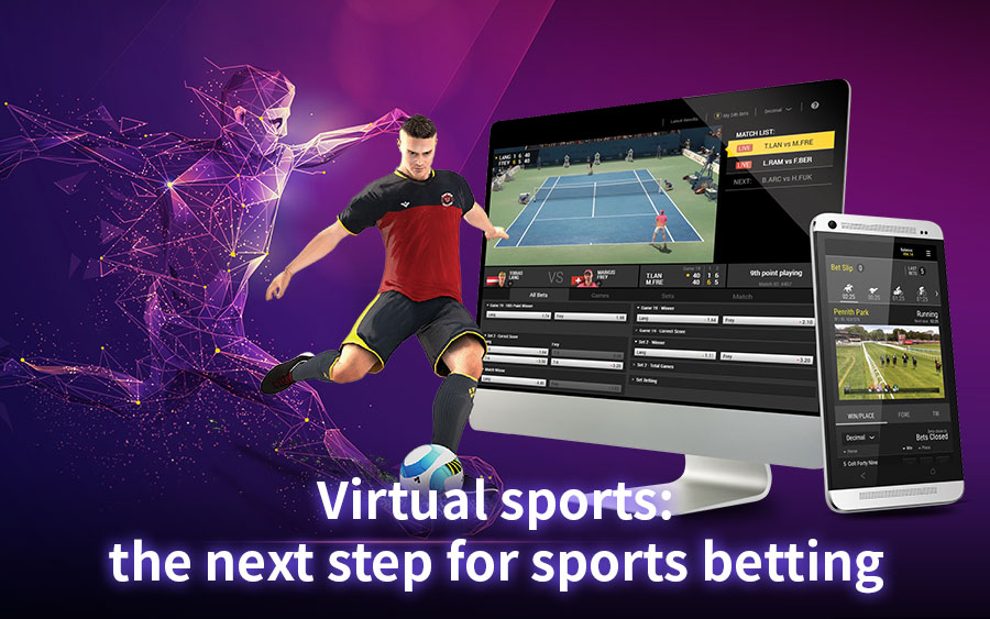 Virtual Sports as the next step for sports betting