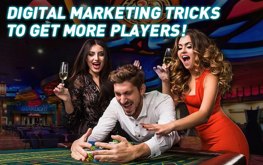 Top Digital Marketing Tricks to get More Players!
