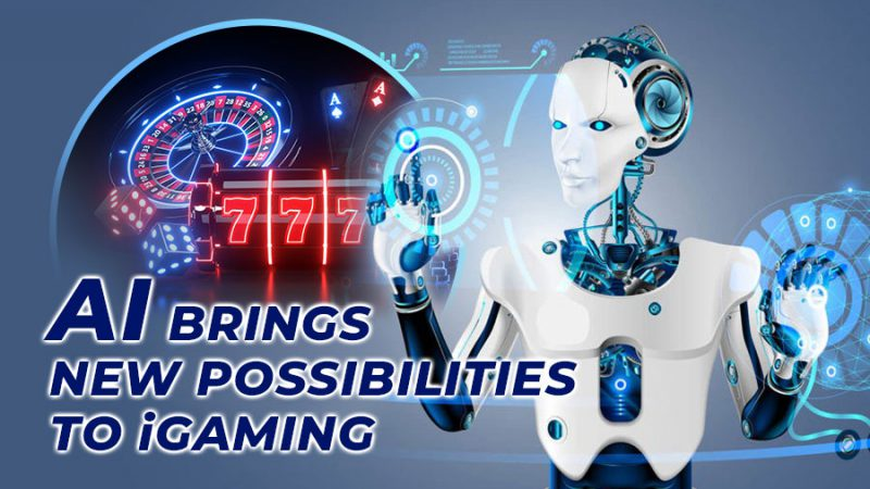 AI brings new possibilities to iGaming - GamingSoft News