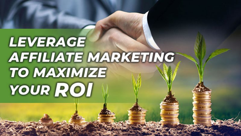 Leverage affiliate marketing to maximize your ROI! - GamingSoft News