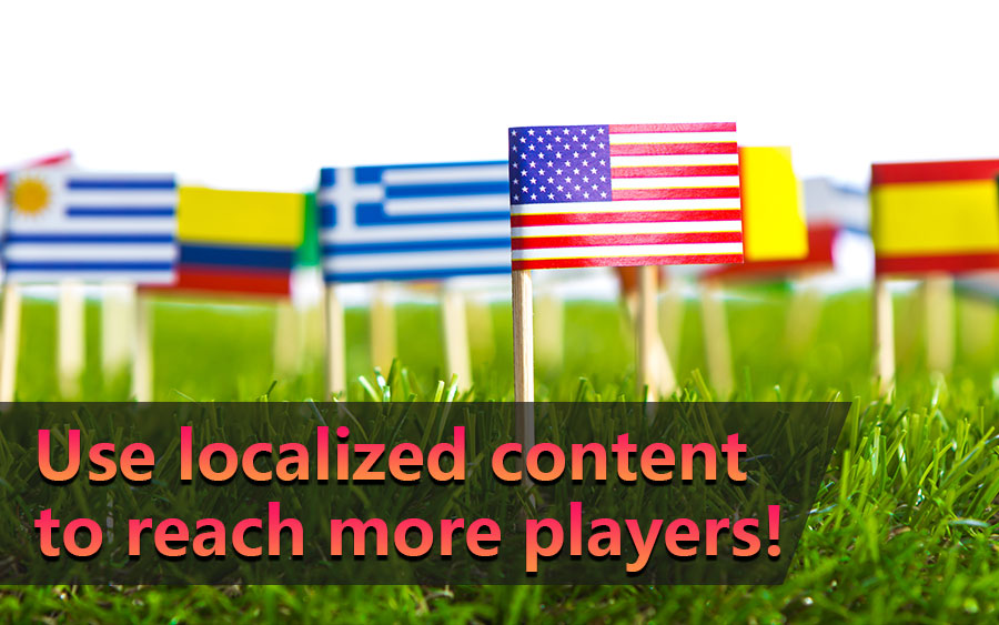Use localized content to reach more players - GamingSoft News