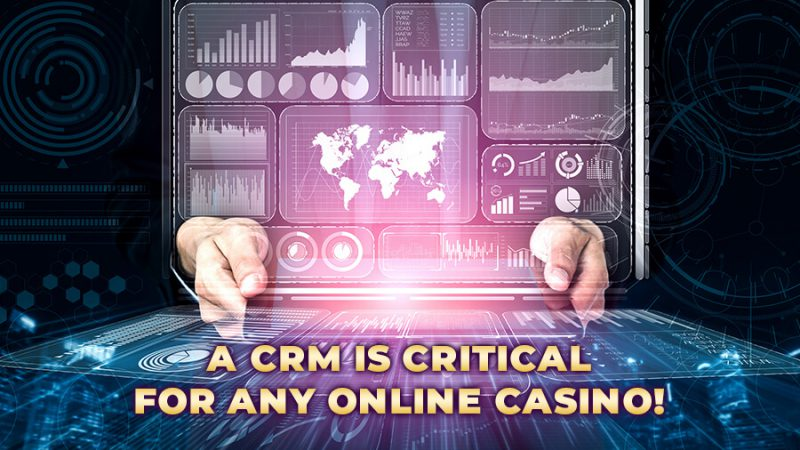 A CRM is critical for any online casino - GamingSoft News