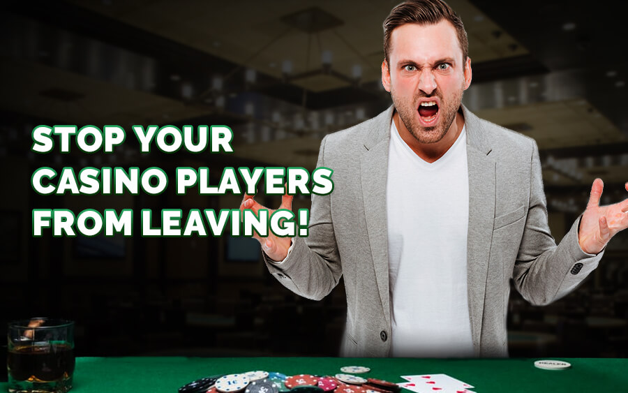Beat the Churn! Stop your casino players from leaving!