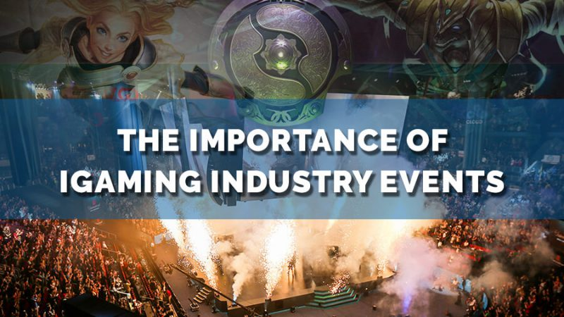 The importance of iGaming industry events - GamingSoft News