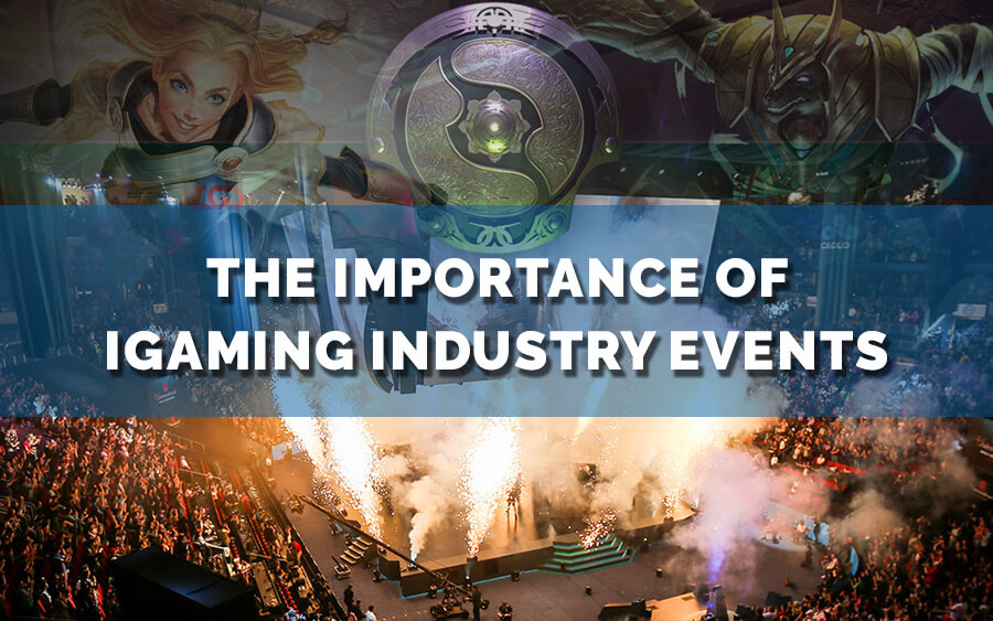 The importance of iGaming industry events