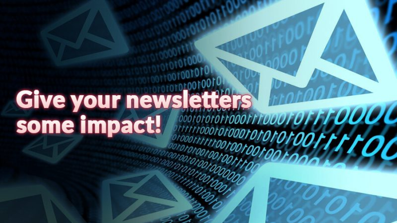 Give your newsletters some impact! - GamingSoft News