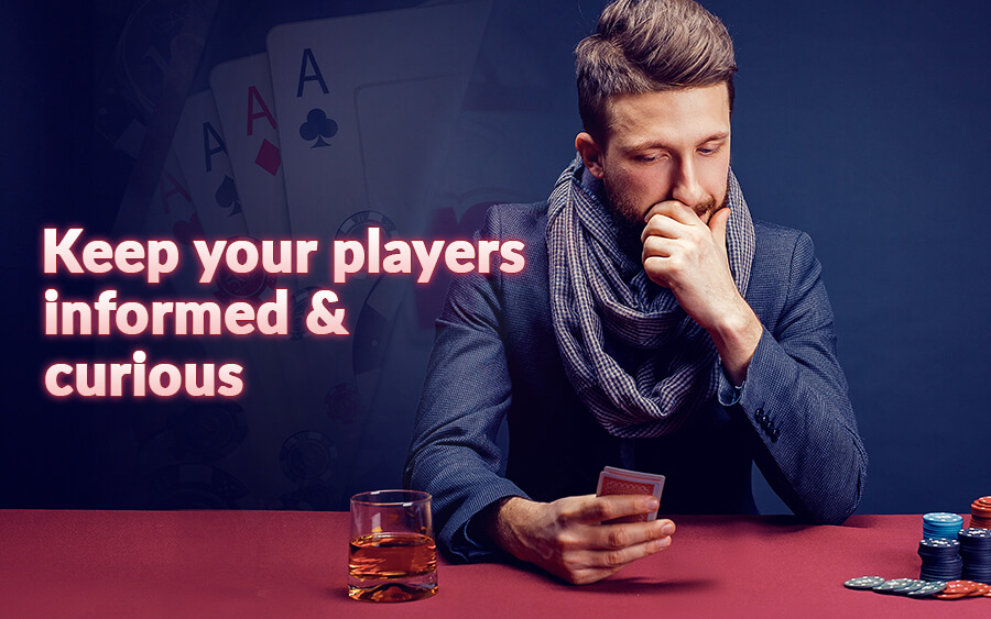 Keep your players informed & curious! - GamingSoft News